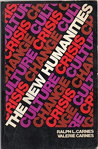 9780030856112: The new humanities;: Culture, crisis, change