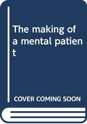 9780030856525: The making of a mental patient