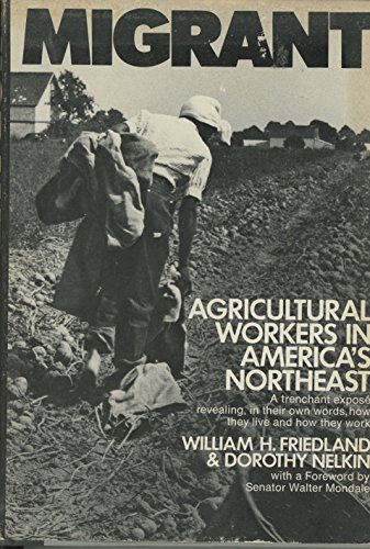 Migrant agricultural workers in America's Northeast (Case studies in cultural anthropology): ...