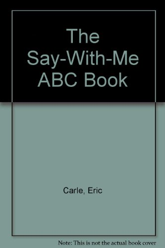 9780030857898: The Say-With-Me ABC Book