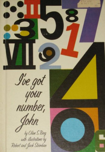 I'Ve Got Your Number, John: Berg, Olive S.