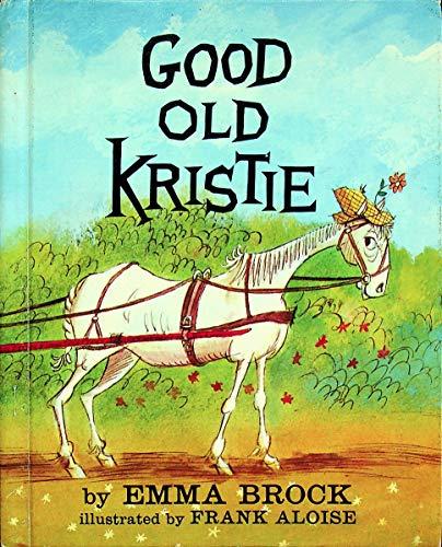 9780030858147: Good Old Kristie