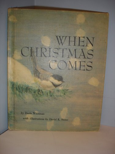 9780030858222: When Christmas Comes