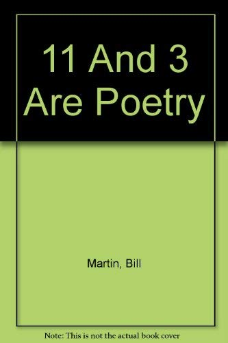 9780030858406: 11 And 3 Are Poetry