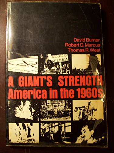 9780030858543: A Giant's Strength: America in the 1960s