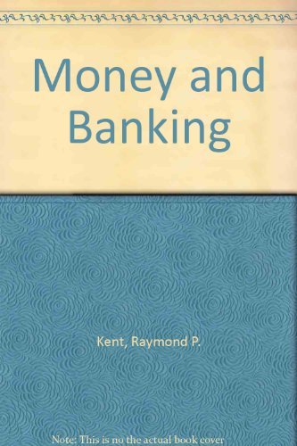 9780030858611: Money and Banking