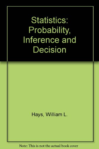 9780030858741: Statistics: Probability, Inference and Decision (Series in quantitative methods for decision-making)