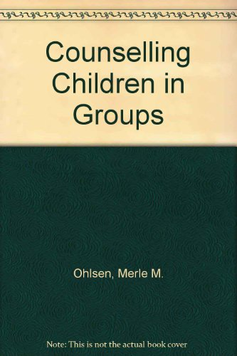 9780030859434: Counselling Children in Groups