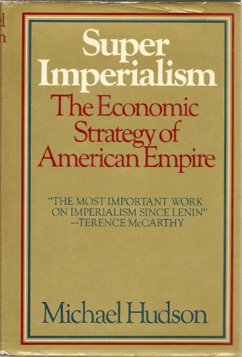 9780030859960: Super imperialism; the economic strategy of American empire