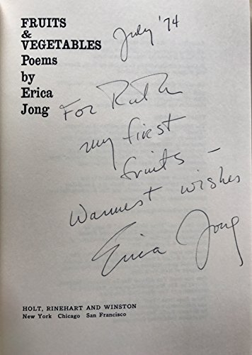 Fruits and Vegetables: Poems.: Jong, Erica.