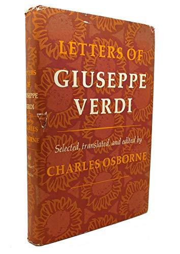 9780030860072: Letters of Giuseppe Verdi;