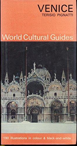 Venice (World cultural guides): Pignatti, Terisio