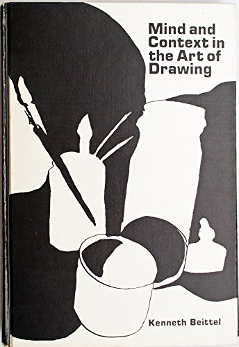 9780030860454: Mind and Context in the Art of Drawing