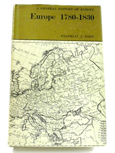 9780030861475: Europe, 1780-1830 (A General history of Europe)