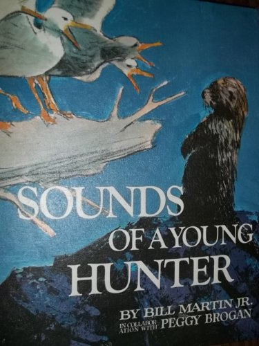 9780030861987: Sounds Of A Young Hunter