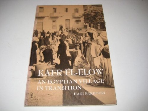 9780030862168: Kafr El-Elow: Egyptian Village in Transition (Case studies in cultural anthropology)