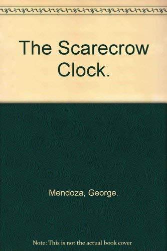 9780030862311: The Scarecrow Clock.