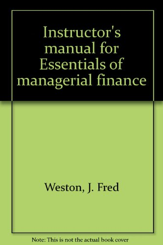 9780030862472: Instructor's manual for Essentials of managerial finance
