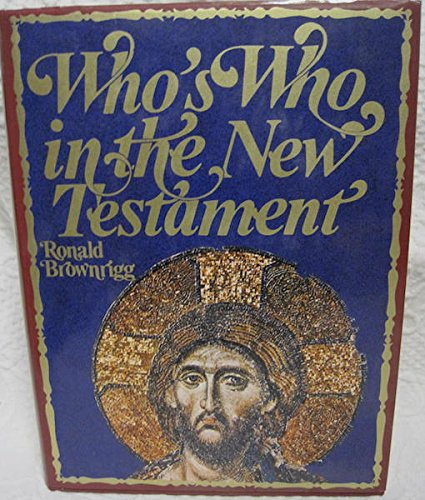 9780030862625: Who's Who in the New Testament.