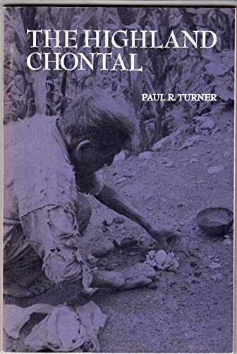 9780030862670: The highland Chontal, (Case studies in cultural anthropology)