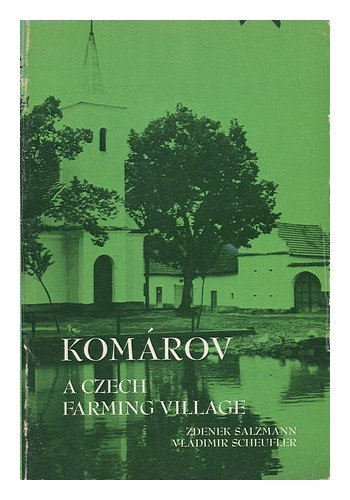 9780030862908: Komarov: Czech Farming Village (Case Studies in Cultural Anthropology)