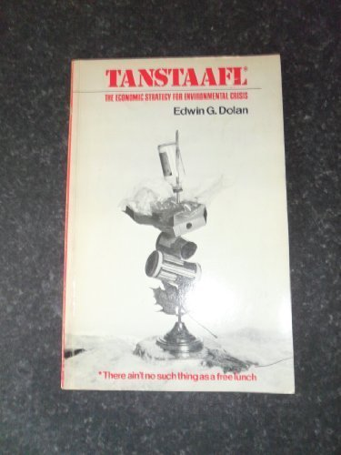 9780030863158: Tanstaafl: Economic Strategy for Environmental Crisis