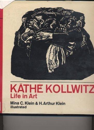 9780030863622: Kathe Kollwitz; Life in Art