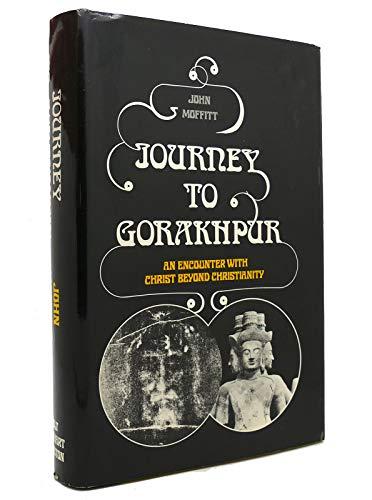 9780030865770: Title: Journey to Gorakhpur An Encounter with Christ beyo