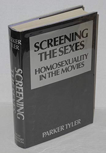 9780030865831: Screening the Sexes; Homosexuality in the Movies