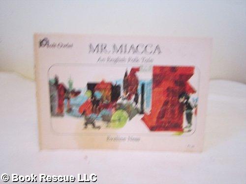 9780030866258: Mr. Miacca, An English Folk Tale