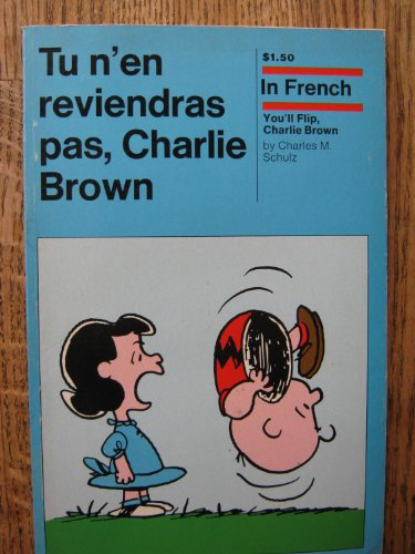 9780030866586: Tu N En Reviendras Pas, Charlie Brown
