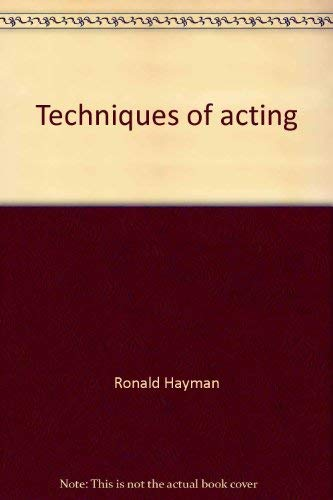 9780030867088: Techniques of acting