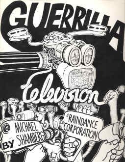 9780030867149: Guerrilla television [Gebundene Ausgabe] by Shamberg, Michael;Raindance Corpo...