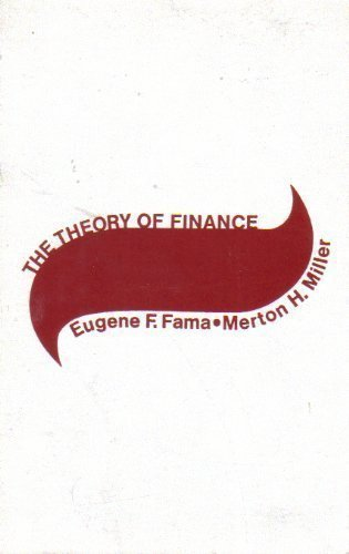 The Theory of Finance: Eugene F. Fama;