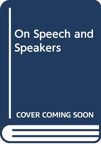 9780030867347: On Speech and Speakers