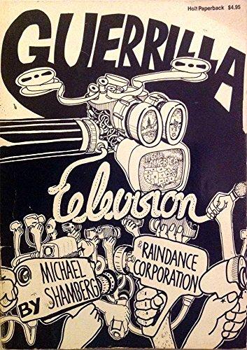 9780030867354: Guerrilla Television