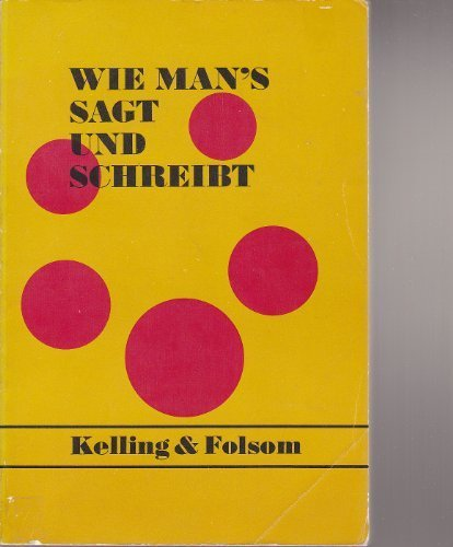 wie man 39 s sagt und schreibt by h w kelling henry holt p 9780030867415 paperback books express. Black Bedroom Furniture Sets. Home Design Ideas