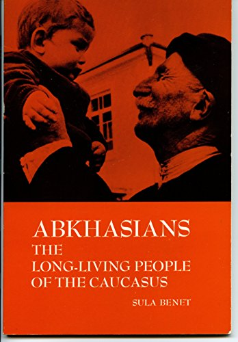 9780030880407: Abkhasians: The Long-lived People of the Caucasus (Case studies in cultural anthropology)