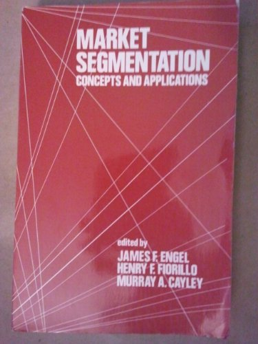 9780030880827: Market Segmentation: Concepts and Applications (Holt, Rinehart and Winston marketing series)