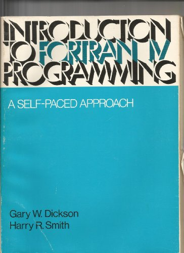 9780030880889: Introduction to Fortran IV Programming: A Self-paced Approach
