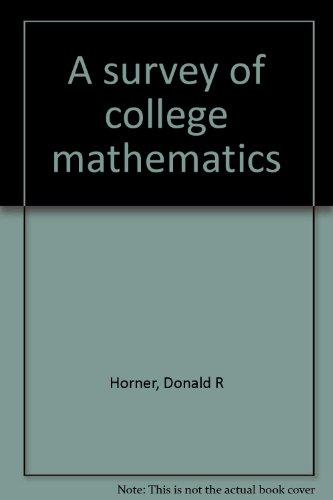 9780030880896: A survey of college mathematics