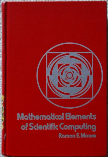 9780030881251: Mathematical elements of scientific computing