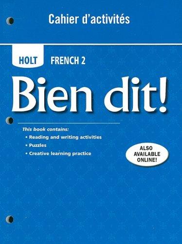 9780030882456: Bien dit!: Cahier d'activities Student Edition Level 2