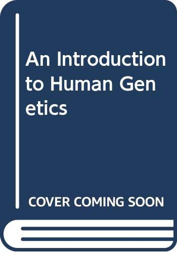 9780030883378: An Introduction to Human Genetics