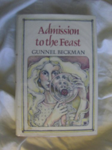 Admission to the Feast: Beckman, Gunnel