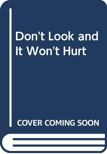 Don't Look and It Won't Hurt (0030883717) by Peck, Richard