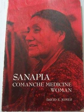 SANAPIA COMANCHE MEDICINE WOMAN: Jones, David