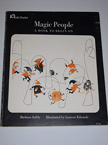 9780030885099: Magic People A Book To Begin On