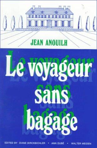 9780030885297: Le Voyageur Sans Bagage