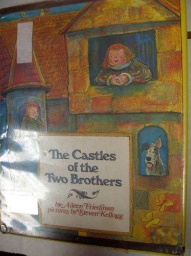 The Castles of the Two Brothers: Aileen Friedman